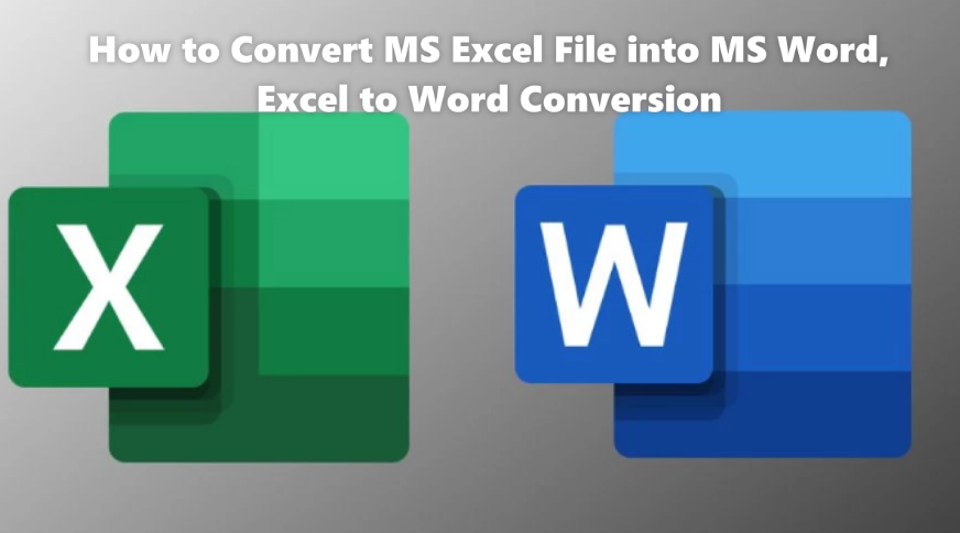 How to Convert MS Excel File into MS Word | Excel to Word Conversion